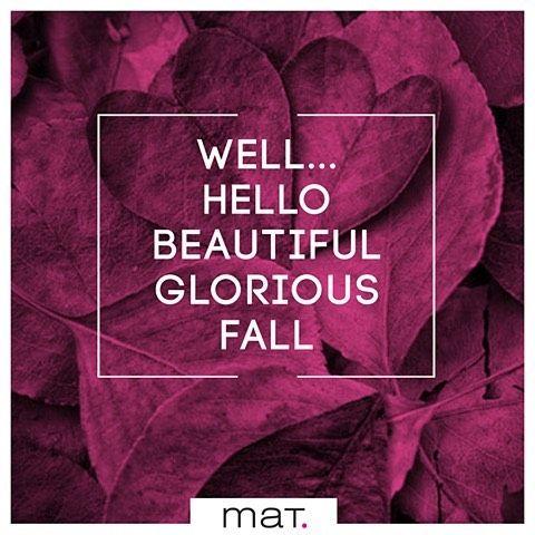 Καλωσορίζουμε τον Σεπτέμβριο! Καλό φθινόπωρο με αισιοδοξία και διάθεση για ανανέωση! #matfashion #fallwinter2016 #wishes