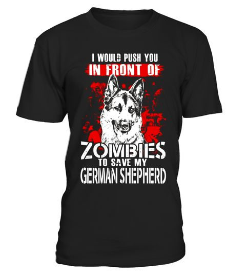 """# To Save My German Shepherd In Front Of Zombie T-shirt .  Special Offer, not available in shops      Comes in a variety of styles and colours      Buy yours now before it is too late!      Secured payment via Visa / Mastercard / Amex / PayPal      How to place an order            Choose the model from the drop-down menu      Click on """"Buy it now""""      Choose the size and the quantity      Add your delivery address and bank details      And that's it!      Tags: german shepherd t shirt…"""