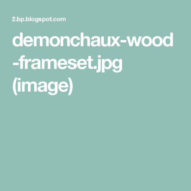 demonchaux-wood-frameset.jpg (image)
