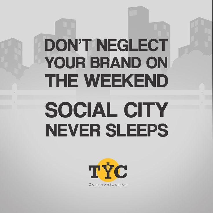 Social city never sleeps! #Weekend #SocialMediaMarketing