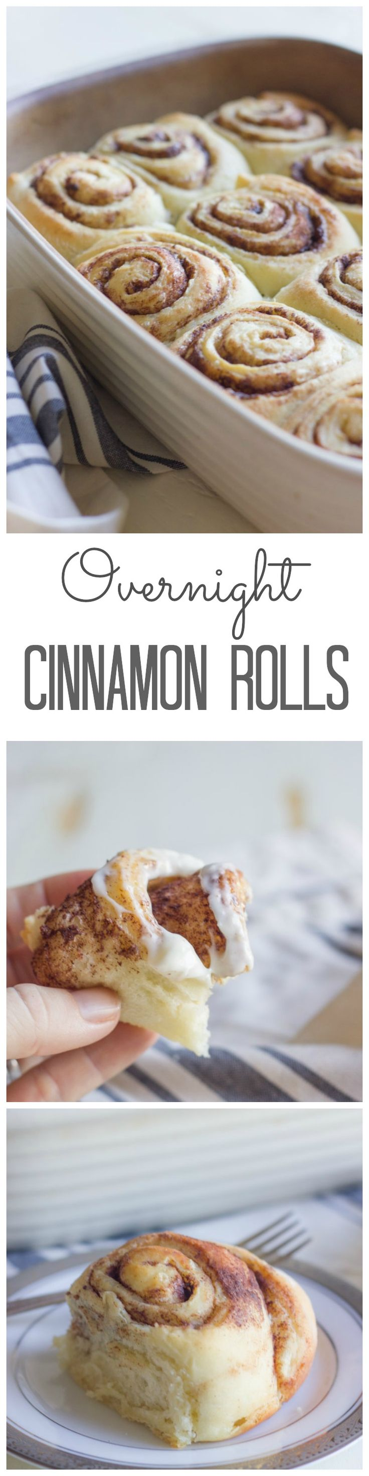 Cinnamon Rolls Make these the night before and bake them first thing in the morning.