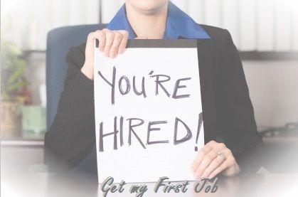 Get my First Job.