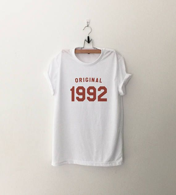 25th birthday original 1992 • Sweatshirt • jumper • crewneck • sweater • Clothes Casual Outift for • teens • movies • girls • women • summer • fall • spring • winter • outfit ideas • hipster • dates • school • parties • Polyvores • Tumblr Teen Grunge Fashion Graphic Tee Shirt