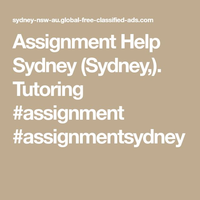 Assignment Help Sydney (Sydney,). Tutoring    #assignment  #assignmentsydney