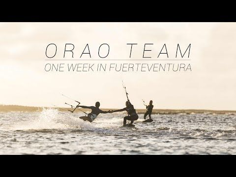 ORAO TEAM By Decathlon - Kitesurf test 2017  - one week in Fuerteventura - YouTube