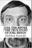 Free Kindle Book -   Joel The Ripper : The True Story of Joel Rifkin