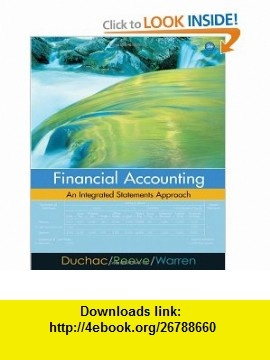 Best 25 financial statement pdf ideas on pinterest personal financial accounting an integrated statements approach 9780324312119 jonathan duchac james m reeve carl s warren isbn 10 0324312113 isbn 13 fandeluxe Image collections