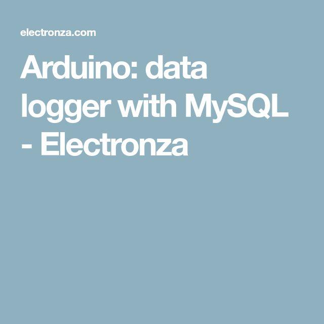Arduino: data logger with MySQL - Electronza