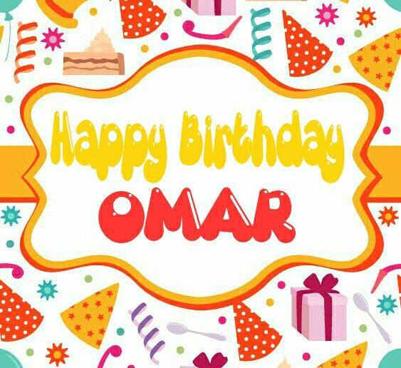 Happy Birthday Omar Birthday Pinterest Happy