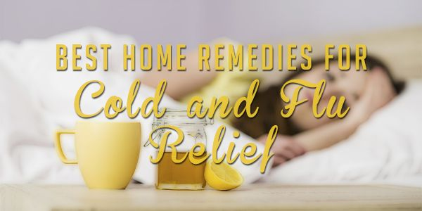 best-home-remedies-for-cold-and-flu-remedies