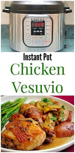Instant Pot Chicken Vesuvio has crispy chicken & potatoes cooked with oregano, thyme, garlic and white wine. Add in some artichokes and finish it off with a buttery sauce. One seriously amazing instant pot dinner!   What's Cookin, Chicago?