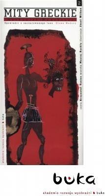 Mity greckie - Głowa meduzy - Płyta CD + książeczka - Kolejna część mitów greckich Nathaniela Hawthorne'a opowiada o wyprawie Perseusza do krainy Gorgon - mitycznych kobiet-potworów.