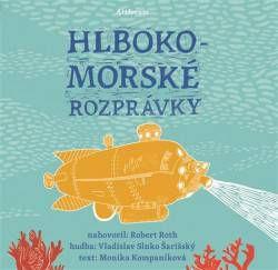 Kompaníková Monika: Hlbokomorské rozprávky (CD audiokniha)