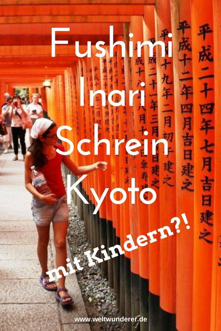 Der Fushimi Inari Taisha Schrein in Kyoto ist ein Must do in Japan - auch für Familien! #Japan #Kyoto #Fushimiinari #JapanmitKindern