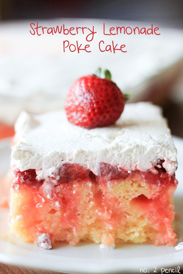 Strawberry Lemonade Poke Cake~T~ YUM,YUM, YUM. Love the lemon curd and zest in this cake.