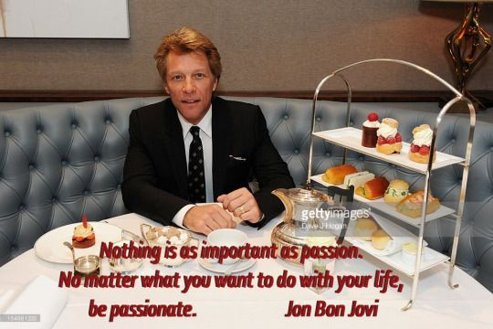 happy birthday Jon Bon Jovi (b '62).  Believe in love. Believe in magic. Hell, believe in Santa Clause. Believe in others. Believe in yourself. Believe in your dreams. If you don't, who will?  Miracles happen everyday, change your perception of what a miracle is and you'll see them all around you. Jon Bon Jovi