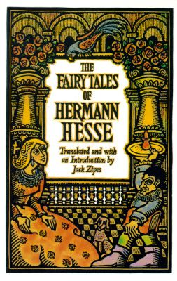Shop for The Fairy Tales of Hermann Hesse  by Hermann Hesse, Jack Zipes  including information and reviews.  Find new and used The Fairy Tales of Hermann Hesse on BetterWorldBooks.com.  Free shipping worldwide.