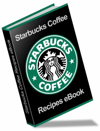 NEW STARBUCKS COFFEE AND DESSERT RECIPES EBOOK    The Ultimate Starbucks Coffee Recipes eBook includes 34 pages of Beverage Recipes, Sauces, Pastry Recipes and Coffee Desserts. Buy this eBook now and you don't have to leave your home to get your favorite Starbucks cup of coffee!