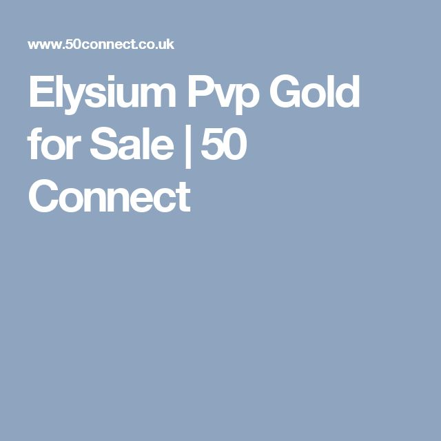 Elysium Pvp Gold for Sale | 50 Connect