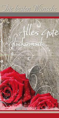 glueckwunsch karte rosen gl ckwunschkarte pinterest din lang gl ckwunschkarte und rose. Black Bedroom Furniture Sets. Home Design Ideas