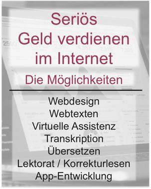 Seriös im Internet Geld verdienen – eine Unmöglichkeit? Absolut nicht! Dieser Artikel klärt auf, welche seriösen Berufe auf dem Internet basieren, und einen Freiberufler durchaus seinen Lebensunterhalt erwirtschaften lassen.