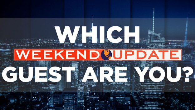 """Which """"SNL"""" """"Weekend Update"""" Guest Are You? (a Buzzfeed Quiz)"""