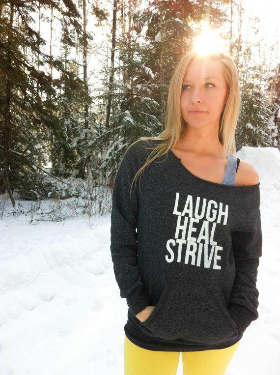 Laugh Heal Strive Off the Shoulder Sweatshirt by PiperAthletica, $52.00