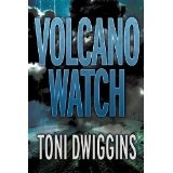 Volcano Watch (The Forensic Geology Series) (Kindle Edition)By Toni Dwiggins