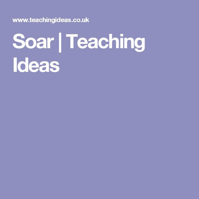 Soar | Teaching Ideas