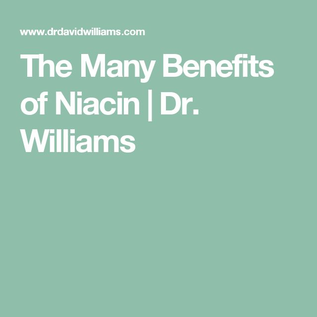 The Many Benefits of Niacin | Dr. Williams