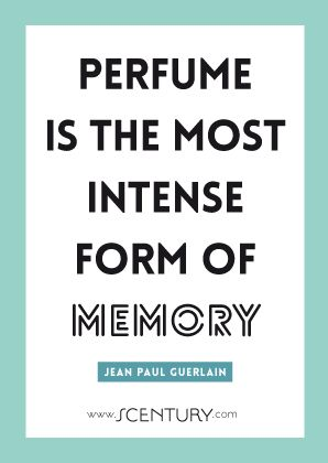Perfume Quote by Jean Paul Guerlain