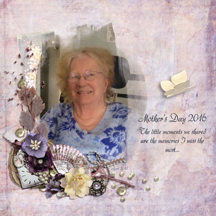 My Mother's Day scrapbook page was created using elements from the digital scrapbook collection called Wisdom - All In One By Laithas Designs. I did post it on Mother's Day to Facebook to share with my family. I'm just late in posting it elsewhere.