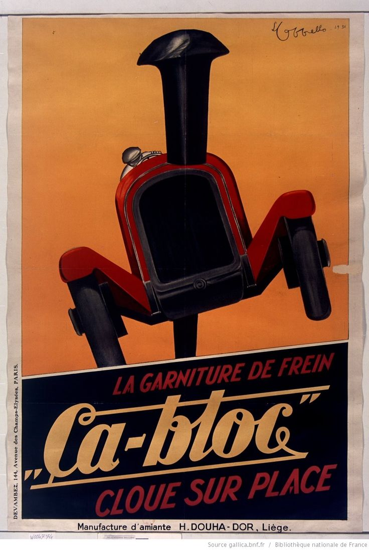 La garniture de freins Ça-Bloc... : [affiche] / [Leonetto Cappiello], 1931