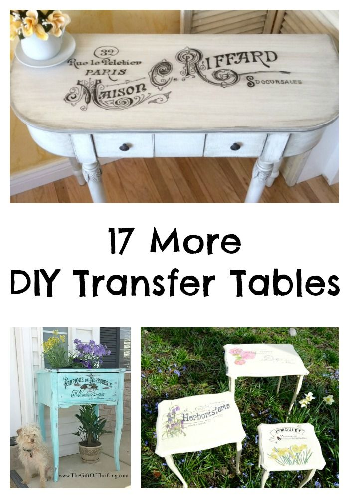 17 DIY Transfer Table Projects posted by Shannah the Graphic Fairy:Transfer projects are a great way to add graphics furniture pieces. I love seeing graphics from The Graphics Fairy added to furniture pieces and especially to tables. I am sharing 17 more DIY transfer table projects today.
