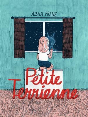 """""""Petite terrienne"""" Aisha Franz. Dédicace chez nous ce 1er juin.."""