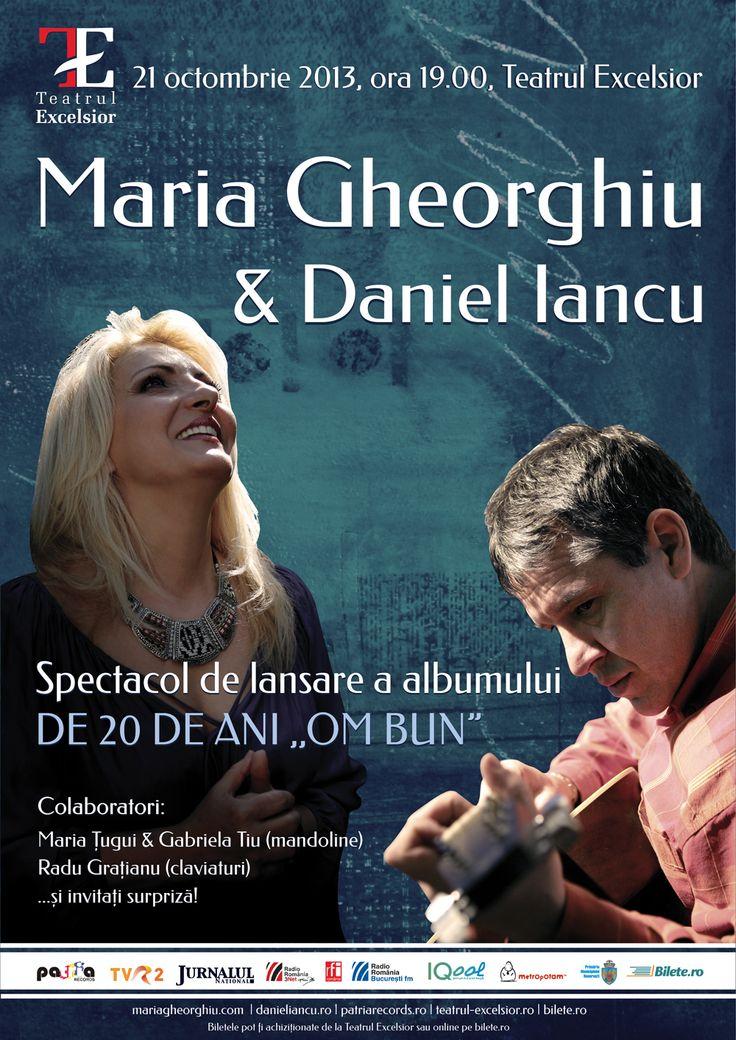 """Spectacol de lansare a celui mai nou album semnat Maria Gheorghiu, DE 20 DE ANI """"OM BUN""""   Spectacol susținut de casa de discuri Patria Records"""