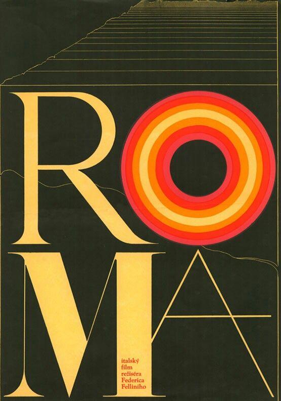1973 Czech poster for Fellini's Roma (Federico Fellini, Italy, 1972); designer: Zdeněk Ziegler (b. 1932).