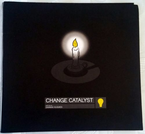 SIGNED-Change-Catalyst-by-Damian-Hughes-liquid-thinking-Used-Spiral-Binding