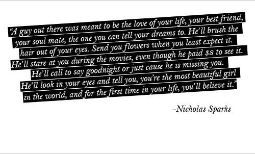 i can't get enough of Nicholas Sparks