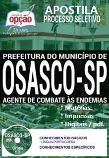 Apostila Prefeitura de Osasco 2017 - Agente de Combate às Endemias.