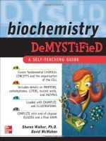 Biochemistry Demystified (by Sharon Walker, 2006) - http://www.proteinsynthesis.org/biochemistry-demystified/