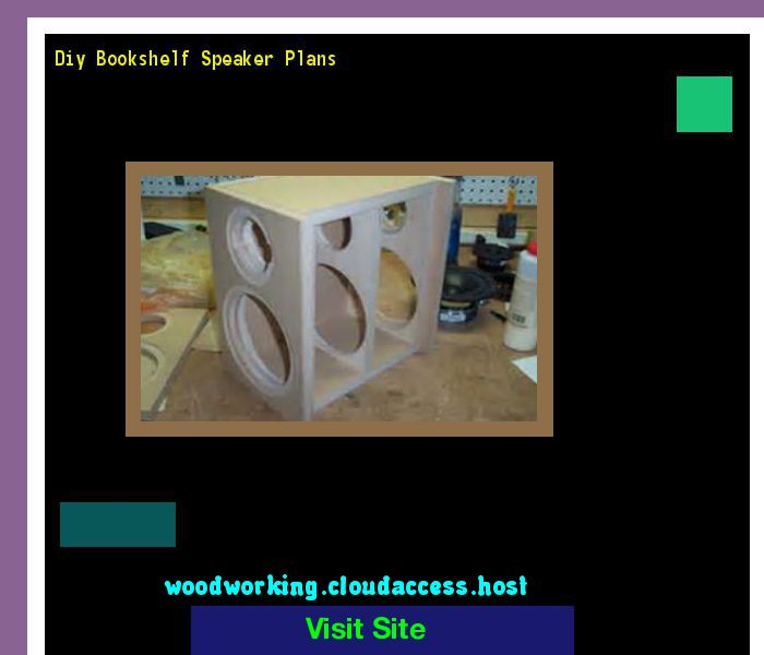 Diy Bookshelf Speaker Plans 161527 - Woodworking Plans and Projects!