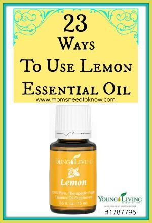 23 Ways to Use Lemon Essential Oils - Moms Need To Know ™