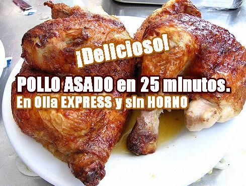 Riquísimo pollo asado en sólo 25 minutos en olla Express y sin necesidad de horno. Una rápida forma de disfrutar de un delicioso pollo asado en cualquier...