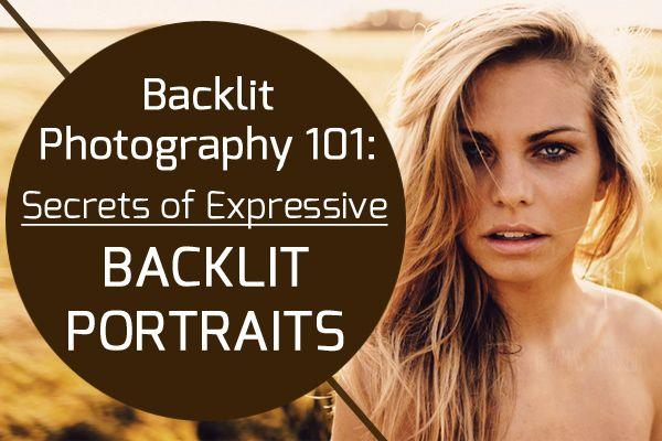 Backlit Photography 101: Secrets of Expressive Backlit Portraits | Photodoto