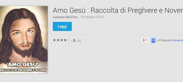 Scarica Amo Gesù Ebook su Google Play o su Google Book.