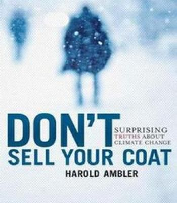 Don'T Sell Your Coat: Surprising Truths About Climate Change PDF
