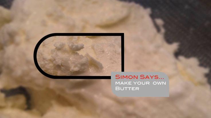 Simon Says... Make Your Own Butter   Simon Majumdar