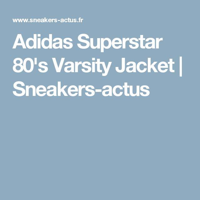 Adidas Superstar 80's Varsity Jacket | Sneakers-actus