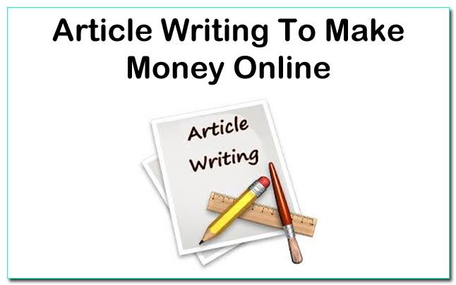 Earn Money with Article Writing in Pakistan Write for us